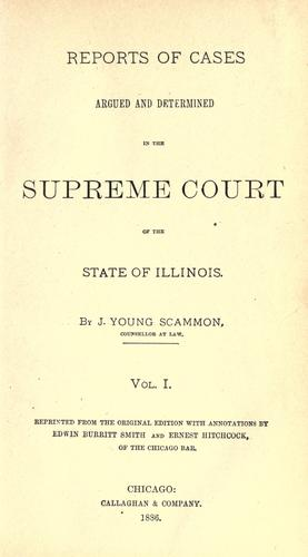 Download Reports of cases argued and determined in the Supreme Court of the state of Illinois