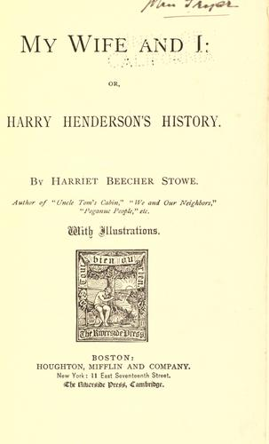 Download My wife and I; or, Harry Henderson's history