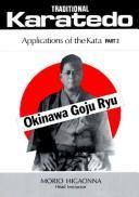 Traditional Karate-Do: Okinawa Goju Ryu