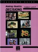 Download Making Healthy Decisions on Family Life