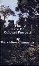 The Fate of Colonel Fawcett
