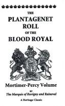 Download The Plantagenet roll of the blood royal