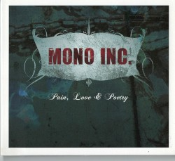 Mono Inc - pain Love And Poetry [f9]