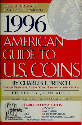 Cover of: AMERICAN GUIDE TO U.S. COINS 1996 (American Guide to U.S. Coins) | Charles French