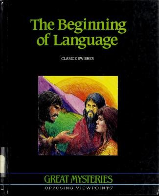 Cover of: The beginning of language | Clarice Swisher
