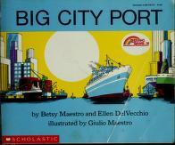 Cover of: Big City Port (Reading Rainbow) | Betsy Maestro