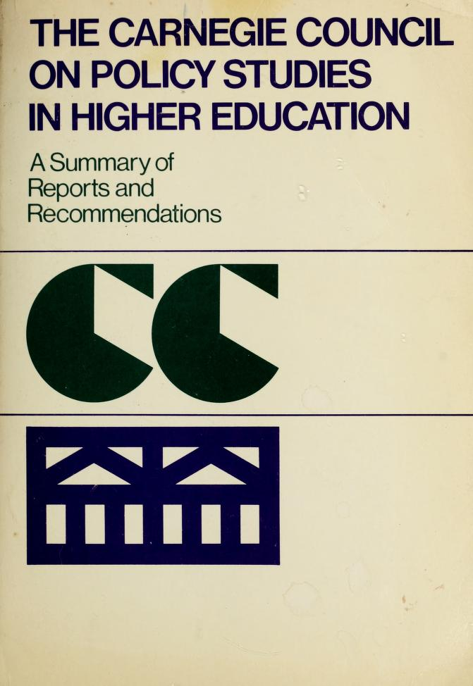 The Carnegie Council on Policy Studies in Higher Education by Carnegie Council on Policy Studies in Higher Education.
