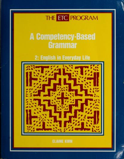 A Competency-Based Grammar (The ETC Program 2) by Elaine Kirn