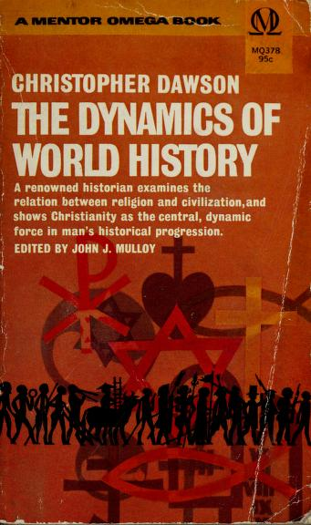 The dynamics of world history by Christopher Dawson