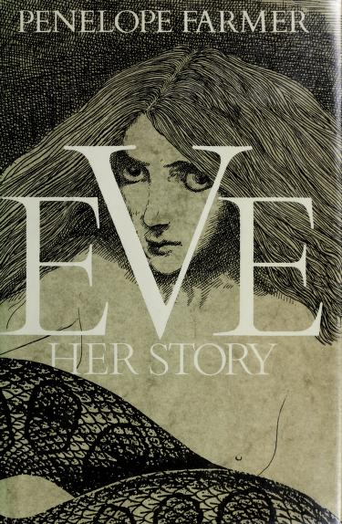 Eve, her story by Penelope Farmer