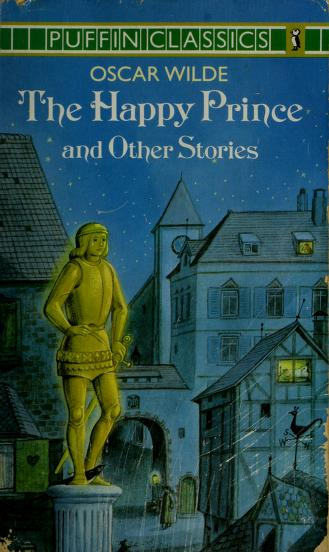 Cover of: The Happy Prince and Other Stories (Puffin Classics) | Oscar Wilde