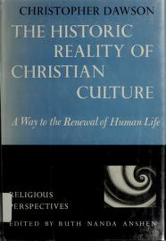 The historic reality of Christian culture by Dawson, Christopher