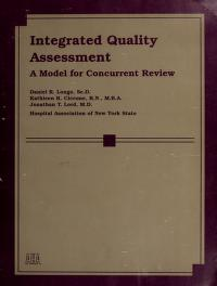 Cover of: Integrated quality assessment | Daniel R. Longo