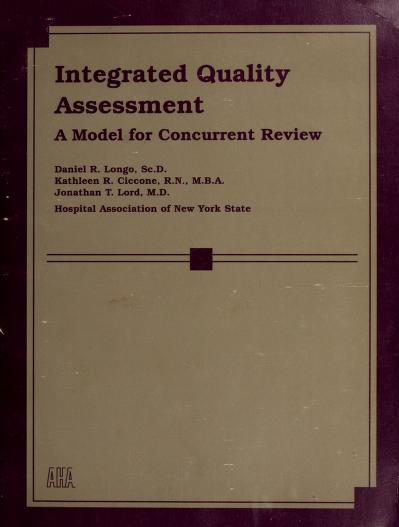 Integrated quality assessment by Daniel R. Longo