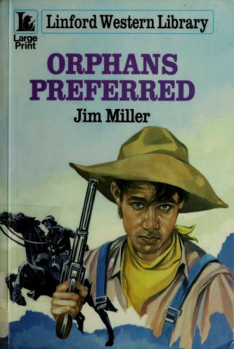 Cover of: Orphans Preferred | Jim Miller