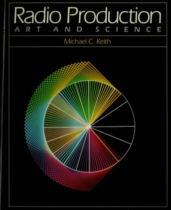 Cover of: Radio production | Michael C. Keith