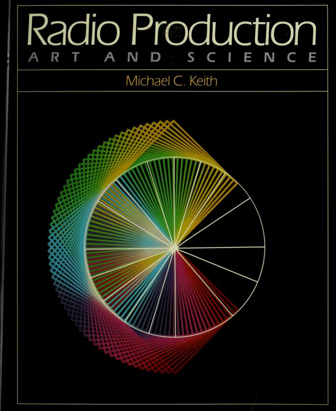 Radio production by Michael C. Keith