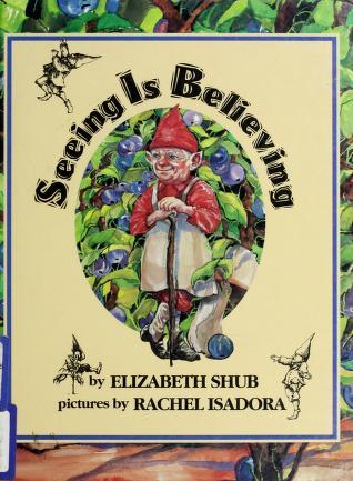 Cover of: Seeing Is Believing | Elizabeth Shub