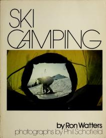 Ski camping by Ron Watters