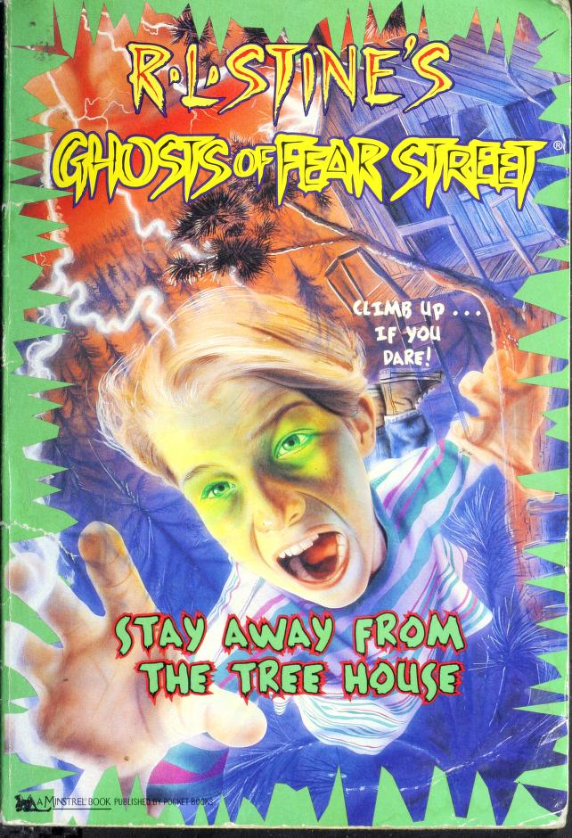 Stay away from the tree house by R. L. Stine