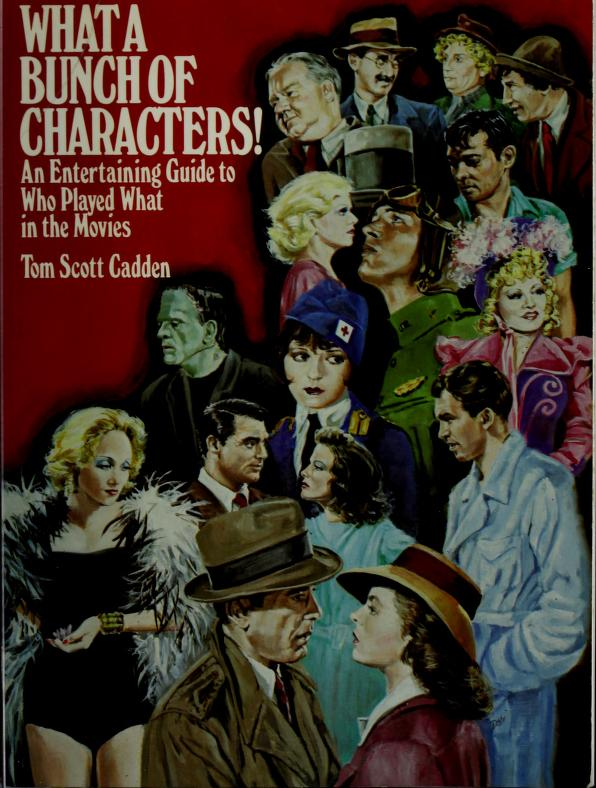 What a bunch of characters! by Tom Scott Cadden