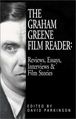 The Graham Greene Film Reader