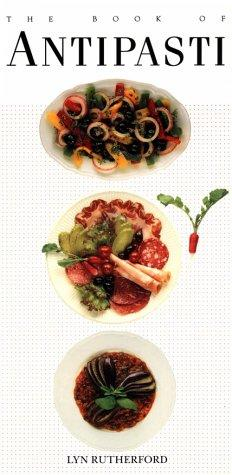The Book of Antipasti (Book of...) by Lyn Rutherford
