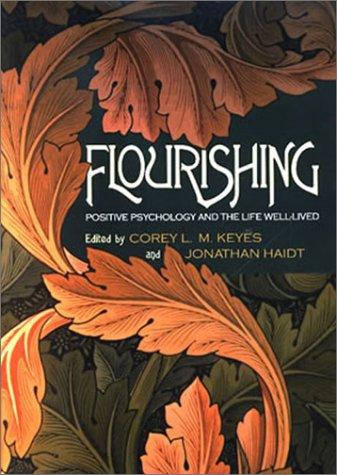Image 0 of Flourishing: Positive Psychology and the Life Well-Lived