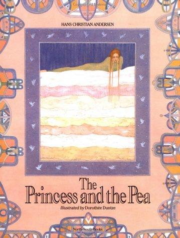 Princess and the Pea, The by Hans Christian Andersen