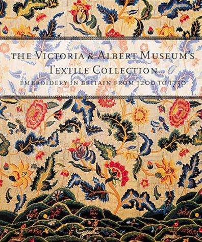 The Victoria & Albert Museum's textile collection by Victoria and Albert Museum
