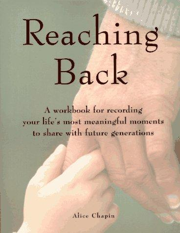 Reaching back by Alice Zillman Chapin