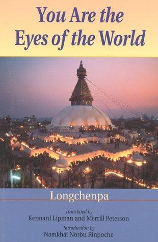You Are the Eyes of the World by Longchenpa
