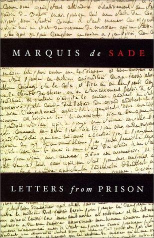 Letters from prison by Marquis de Sade