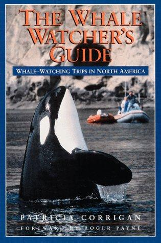 The whale watcher's guide by Patricia Corrigan