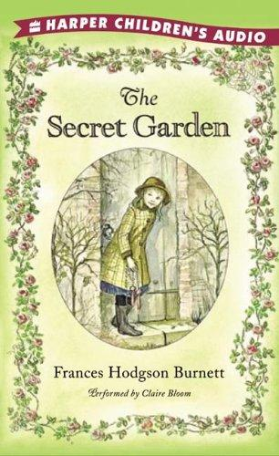 The Secret Garden Audio by Frances Hodgson Burnett