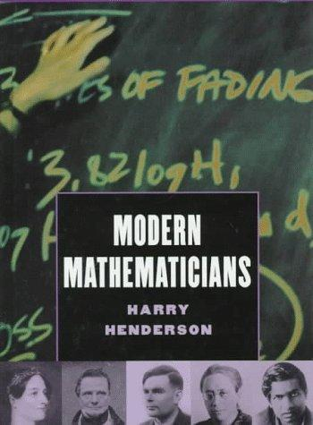 Modern mathematicians by Harry Henderson