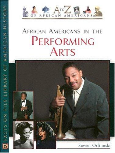 African Americans in the performing arts by Steven Otfinoski