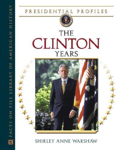 The Clinton years by Shirley Anne Warshaw