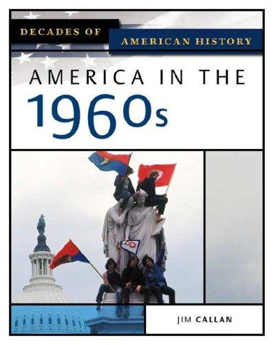 Image 0 of America in the 1960s (Decades of American History)