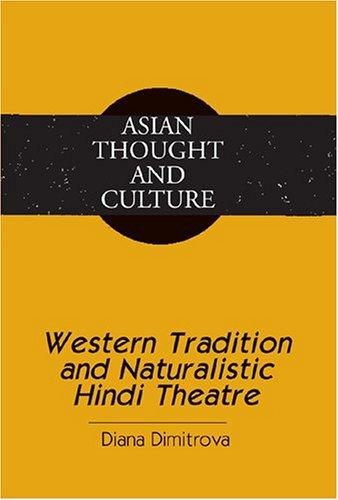 Western tradition and naturalistic Hindi theatre by Diana Dimitrova