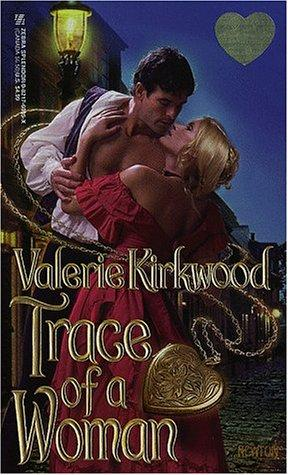 Trace Of A Woman by Valerie Kirkwood