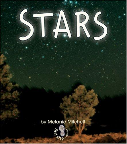 Stars (First Step Nonfiction) by Melanie Mitchell