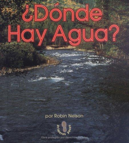 Donde Hay Agua? by Robin Nelson