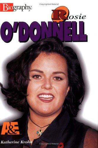 Rosie O'Donnell by Katherine E. Krohn