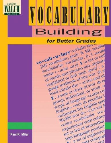 Vocabulary Building for Better Grades (Teachers Edition) by Paul R. Miler, P. Miler, Unknown