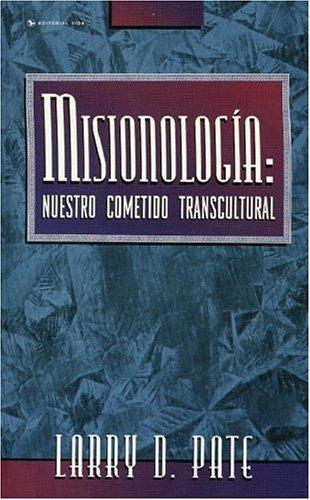 Misionología by Larry D. Pate