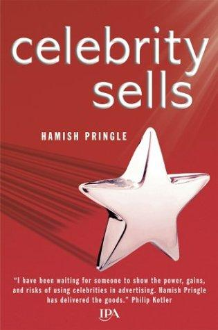 Celebrity Sells by Hamish Pringle