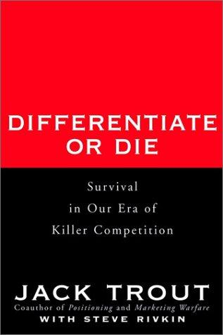 Image 0 of Differentiate or Die: Survival in Our Era of Killer Competition