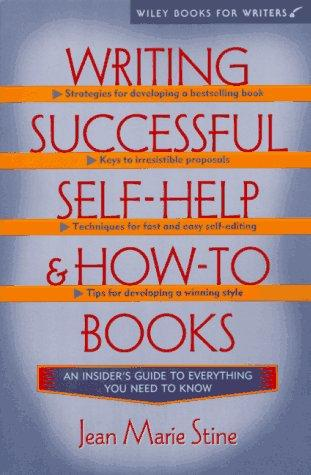 Writing and selling a successful self-help book by Jean Stine