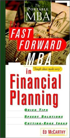 The fast forward MBA in financial planning by Ed McCarthy